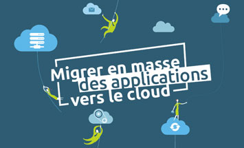 Guide pratique sur la migration massive vers le cloud